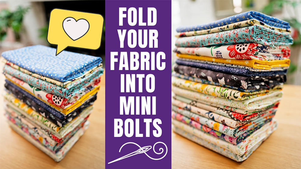 two pictures of neatly folded fabrics with text that reads fold your fabric into mini bolts